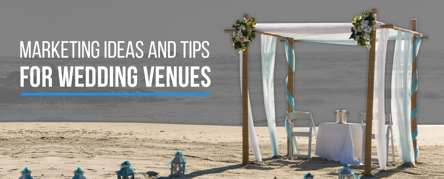 01-Marketing-Ideas-and-Tips-for-Wedding-Venues