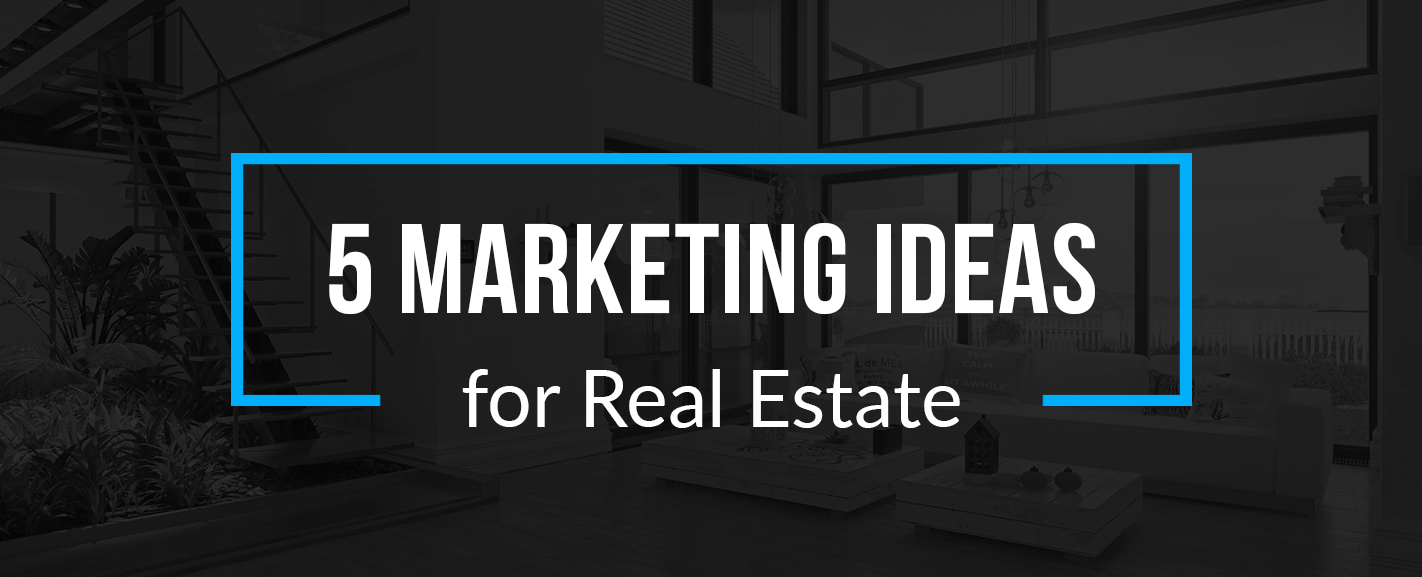 01-Marketing-ideas-for-real-estate