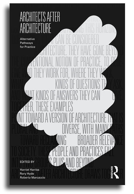 The cover of the book Architects After Architecture